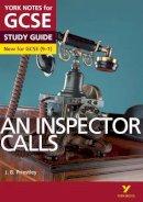 Scicluna, John, Green, Mary - An Inspector Calls: York Notes for GCSE (9-1) 2015 - 9781447982166 - V9781447982166