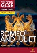 Polley, John, Heathcote, Jo, Scicluna, John - Romeo and Juliet: York Notes for GCSE (9-1) 2015 - 9781447982234 - V9781447982234