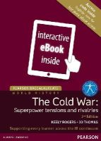 Scott Foresman - HISTORY: COLD WAR 2ND EDITION ETEXT ONLY (Pearson Baccalaureate) - 9781447982371 - V9781447982371