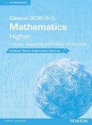 - Edexcel GCSE (9-1) Mathematics: Higher Practice, Reasoning and Problem-Solving Book (Edexcel GCSE Maths 2015) - 9781447983606 - V9781447983606