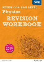 Adams, Steve, Balcombe, John - REVISE OCR AS/A Level Physics Revision Workbook: For the 2015 Qualifications (REVISE OCR GCE Science 2015) - 9781447984351 - V9781447984351