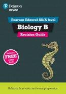 Skinner, Gary, Hall, Steve - REVISE Edexcel AS/A Level Biology Revision Guide (REVISE Edexcel GCE Science 2015) - 9781447989967 - V9781447989967