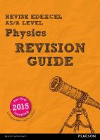 Adams, Steve, Woolley, Steve - REVISE Edexcel AS/A Level Physics Revision Guide (REVISE Edexcel GCE Science 2015) - 9781447989981 - V9781447989981