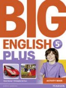 Herrera, Mario; Sol Cruz, Christopher - Big English Plus 5 Activity Book - 9781447994527 - V9781447994527