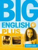 Herrera, Mario; Sol Cruz, Christopher - Big English Plus 6 Teacher's Book - 9781447994725 - V9781447994725