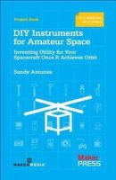 Antunes, Sandy - DIY Instruments for Amateur Space - 9781449310646 - V9781449310646