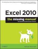MacDonald, Matthew - Excel 2010: The Missing Manual - 9781449382353 - V9781449382353
