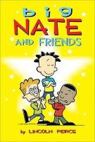 Lincoln Peirce - Big Nate and Friends - 9781449420437 - V9781449420437