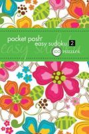 The Puzzle Society - Pocket Posh Easy Sudoku 2: 100 Puzzles - 9781449421786 - V9781449421786