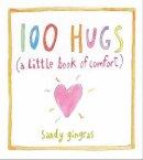 Gingras, Sandy - 100 Hugs - 9781449427290 - V9781449427290