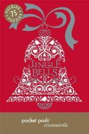 The Puzzle Society - Pocket Posh Christmas Crosswords 5: 75 Puzzles Jingle Bells - 9781449451974 - V9781449451974