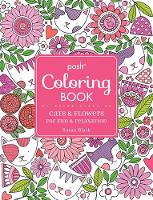Black, Susan - Posh Adult Coloring Book: Cats and Flowers for Fun & Relaxation (Posh Coloring Books) - 9781449481995 - V9781449481995