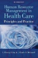 Fallon Jr., L. Fleming, McConnell, Charles R. - Human Resource Management In Health Care - 9781449688837 - V9781449688837