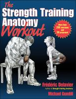 Delavier, Frederic; Gundill, Michael - The Strength Training Anatomy Workout - 9781450400954 - V9781450400954