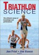 Friel, Joe - Triathlon Science - 9781450423809 - V9781450423809