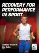Hausswirth, Christophe; Mujika, Inigo - Recovery for Performance in Sport - 9781450434348 - V9781450434348