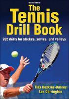 Hoskins-Burney, Tina, Carrington, Lex - Tennis Drill Book-2nd Edition, The - 9781450459921 - V9781450459921