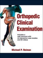Reiman, Michael - Orthopedic Clinical Examination With Web Resource - 9781450459945 - V9781450459945