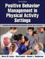 Lavay, Barry W.; French, Ron; Henderson, Hester - Positive Behavior Management in Physical Activity Settings - 9781450465793 - V9781450465793