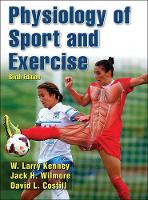 Kenney, W. Larry, Wilmore, Jack, Costill, David - Physiology of Sport and Exercise 6th Edition With Web Study Guide - 9781450477673 - V9781450477673