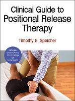 Speicher, Timothy - Clinical Guide to Positional Release Therapy With Web Resource - 9781450496247 - V9781450496247