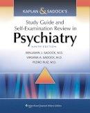 Sadock, Benjamin James; Ruiz, Pedro; Sadock, Virginia Alcott - Kaplan & Sadock's Study Guide and Self-examination Review in Psychiatry - 9781451100006 - V9781451100006