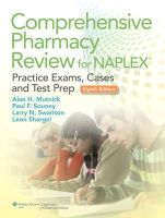 Mutnick, Alan H.; Souney, Paul F.; Swanson, Larry N.; Shargel, Leon - Comprehensive Pharmacy Review for NAPLEX - 9781451119879 - V9781451119879