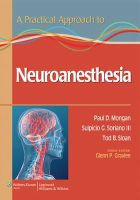 Mongan, Paul, MD - Practical Approach to Neuroanesthesia - 9781451173154 - V9781451173154