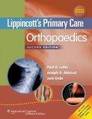 Lotke, Paul A.; Abboud, Joseph A.; Ende, Jack - Lippincott's Primary Care Orthopaedics - 9781451173215 - V9781451173215