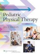 Tecklin, Jan Stephen - Pediatric Physical Therapy - 9781451173451 - V9781451173451