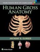 Olinger, Anthony B. - Human Gross Anatomy - 9781451187403 - V9781451187403