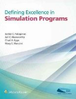 - Defining Excellence in Simulation Programs - 9781451188790 - V9781451188790
