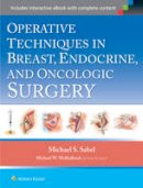 Sabel, Michael - Operative Techniques in Breast, Endocrine, and Oncologic Surgery - 9781451190212 - V9781451190212