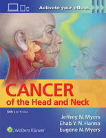 Myers, Jeffrey, Hanna MD, Ehab - Cancer of the Head and Neck - 9781451191134 - V9781451191134