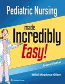 Lippincott  Williams & Wilkins - Pediatric Nursing Made Incredibly Easy (Incredibly Easy! Series®) - 9781451192544 - V9781451192544