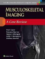 Spicer, Paul - Musculoskeletal Imaging: A Core Review - 9781451192674 - V9781451192674
