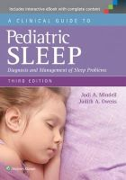 Mindell PhD, Jodi A., Owens MD  MPH, Judith A. - A Clinical Guide to Pediatric Sleep: Diagnosis and Management of Sleep Problems - 9781451193008 - V9781451193008