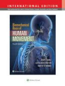 Joseph Hamill, Kathleen M. Knutzen, Timothy R. Derrick - Biomechanical Basis of Human Movement - 9781451194043 - V9781451194043