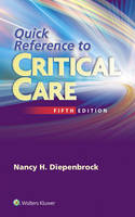 Diepenbrock RN  CCRN, Nancy - Quick Reference to Critical Care - 9781451194265 - V9781451194265