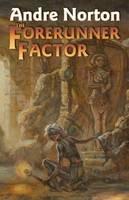 Norton, Andre - The Forerunner Factor - 9781451638806 - V9781451638806