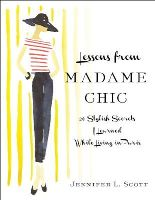Scott, Jennifer L. - Lessons from Madame Chic - 9781451699371 - V9781451699371
