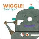 Gomi, Taro - Wiggle! - 9781452108360 - V9781452108360
