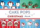 Bakerella - Cake Pops: Christmas (Bakerella) - 9781452115184 - KTG0015922
