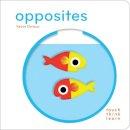 Deneux, Xavier - TouchThinkLearn: Opposites - 9781452117256 - V9781452117256