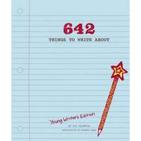 826 Valencia - 642 Things to Write About: Young Writer's Edition - 9781452127842 - V9781452127842