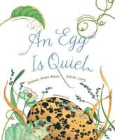 Aston, Dianna Hutts - An Egg Is Quiet - 9781452131481 - V9781452131481