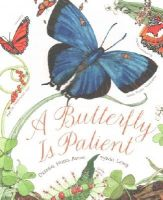 Aston, Dianna - A Butterfly Is Patient - 9781452141244 - V9781452141244