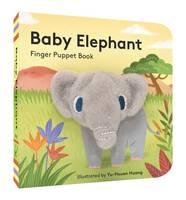 Yu-hsuan Huang - Baby Elephant: Finger Puppet Book (Little Finger Puppet Board Books) - 9781452142371 - V9781452142371