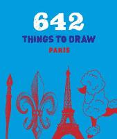 Chronicle Books - 642 Things to Draw: Paris (pocket-size) - 9781452147284 - KRD0000079