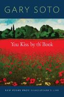 Soto, Gary - You Kiss by Th' Book - 9781452148298 - V9781452148298
